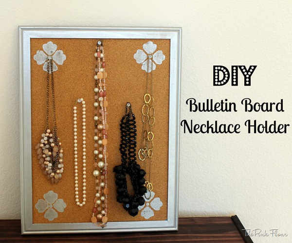 DIY Bulletin Board Necklace Holder from The Pink Flour