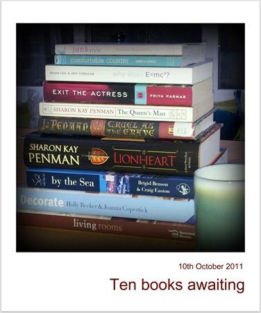 Ten books awaiting
