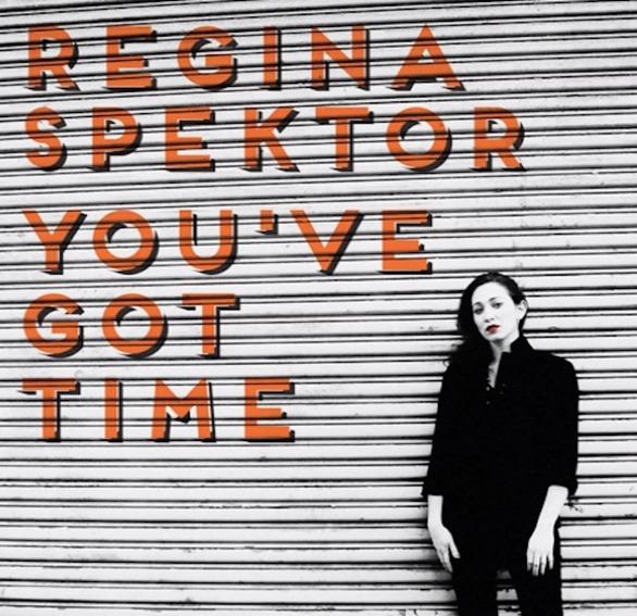 Regina-Spektor-Youve-Got-Time