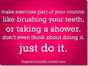 exercise is part of your routine