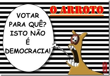 O ARROTO -DEMOCRACIA