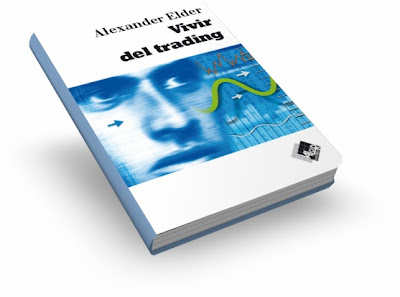 VIVIR DEL TRADING (Trading for a Living), Alexander Elder [ Libro ]  Cmo obtener los medios necesarios para ser un trader exitoso