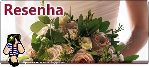 Banner Resenha - Louca para Casar