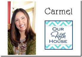 Carmel - Our Fifth House