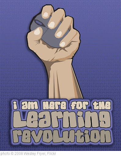 'I am Here for the Learning Revolution' photo (c) 2008, Wesley Fryer - license: http://creativecommons.org/licenses/by-sa/2.0/