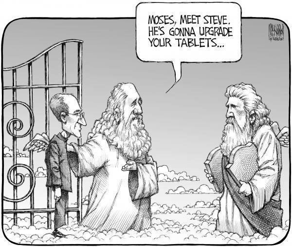 Moses, meet Steve. He's gonna upgrade your tablets…