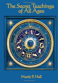 Cover of Manly Palmer Hall's Book The Secret Teachings Of All Ages