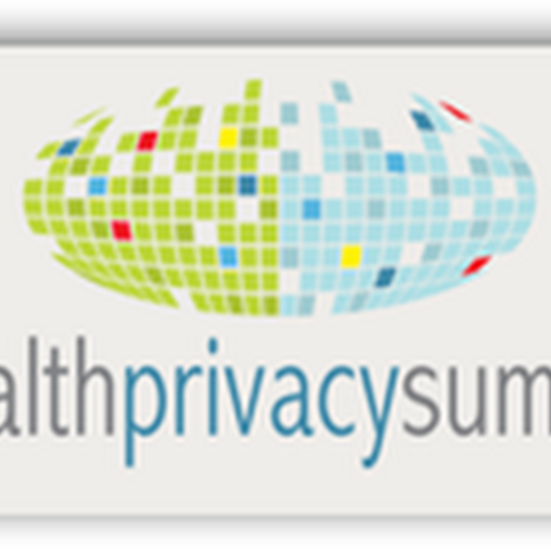 First Public Health Privacy Summit - Protecting Patient Privacy in a Wired World to Be Held on June 13th in Washington DC