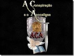 ACA - Apocalipse Em Tempo Real