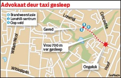 McCusker Adv Kim GRAPHIC Adv dragged by taxi 700m writes Beeld GRAPHIC