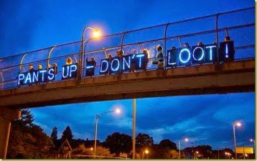 pants up don't loot ferguson