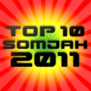 top 10 somjah 2011