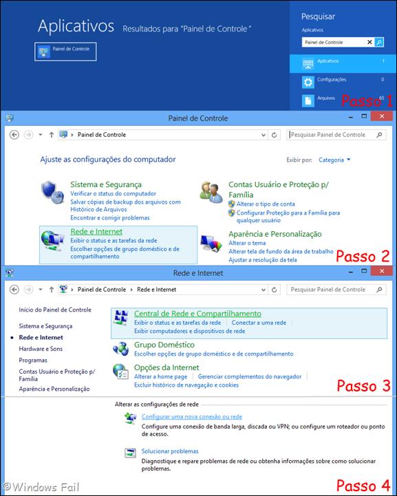 Na tela inicial do Windows 8, digite Painel de Controle e selecione Painel de Controle. Clique no menu Rede e Internet, depois clique no menu Central de Rede e Compartilhamento e, finalmente, selecione a opção Configurar uma nova conexão ou rede
