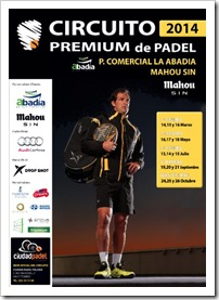 CALENDARIO Circuito Premium Pádel Mahou sin 2014 en Ciudad Pádel Toledo