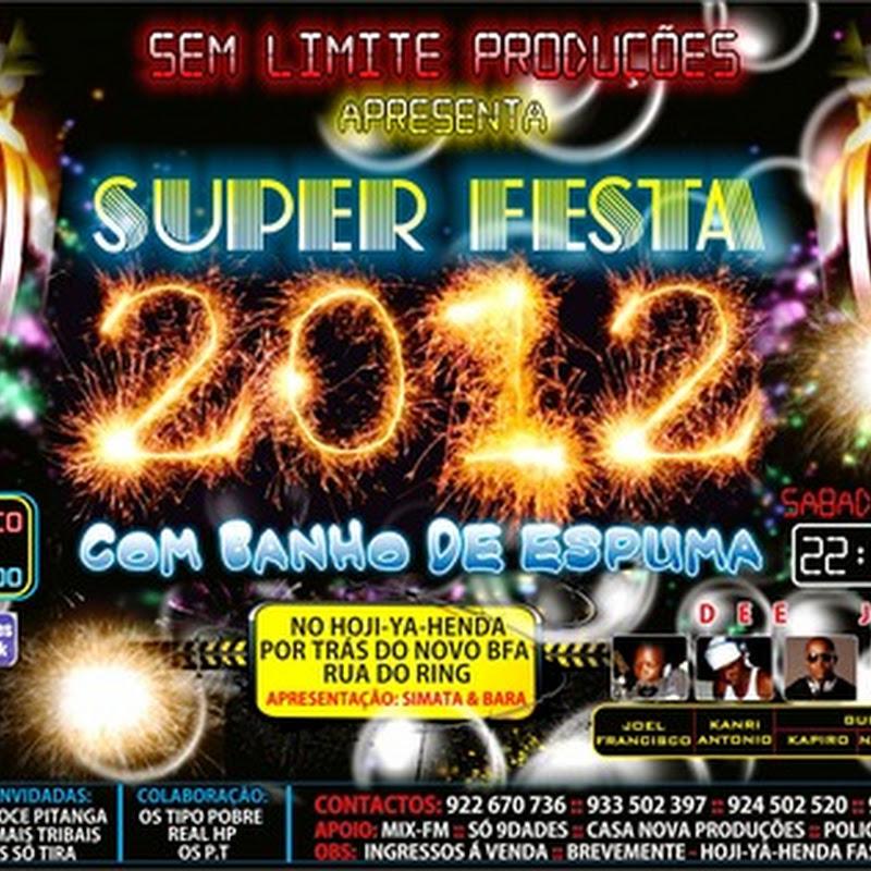 100 Limites Producões Apresenta: SuperFesta 2012 [Panfleto]
