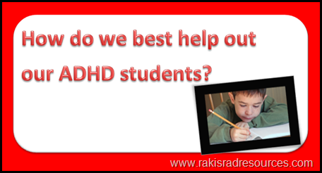 How do we best help our our ADHD students?  Professional Development Sunday at Raki's Rad Resources