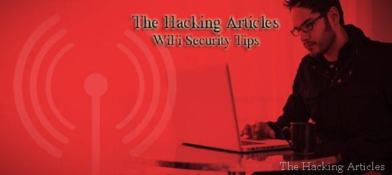 The Hacking Articles WiFi Security