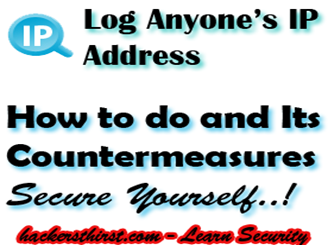 Log Any IP Adress Secure your IP