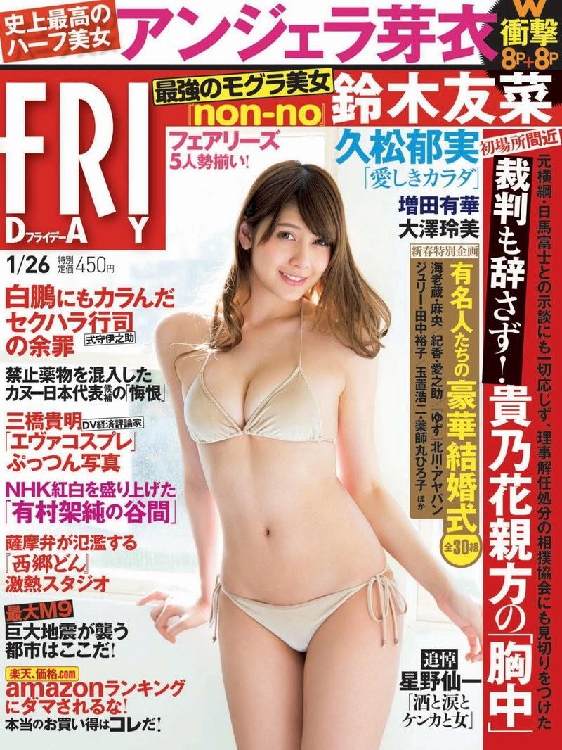 [FRIDAY] 2018.01.26 Angela Mei, YUKA, Ikumi Hisamatsu, Yuuna Suzuki, Reimi Osawa & other - idols