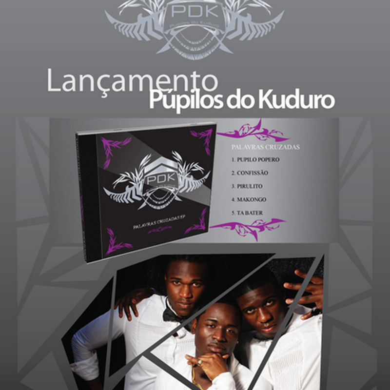 "Pupilos do Kuduro – CD ""Palavras Cruzadas"" [Download]"