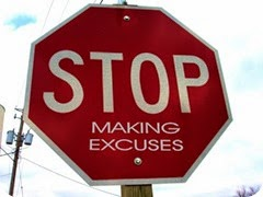 STOP - Making Excuses