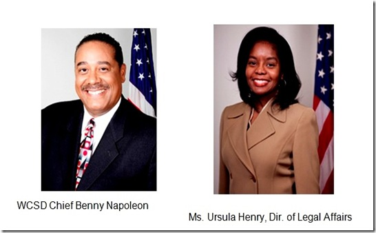 Benny Napoleon WCSD Chief - Ursula Henry Dir. Legal Affairs