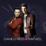 Danilo Reis e Rafael - Cúmplices Do Amor