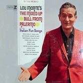 Lou Monte - Mixed Up Bull From Palermo