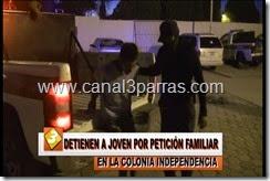 10 IMAG. DETIENEN A JOVEN POR PETICION FAMILIAR EN LA COLONIA INDEPENDENCIA.mp4_000037203