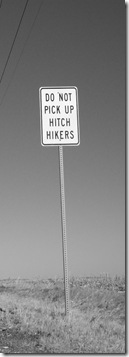 do not pick up hitch hikers