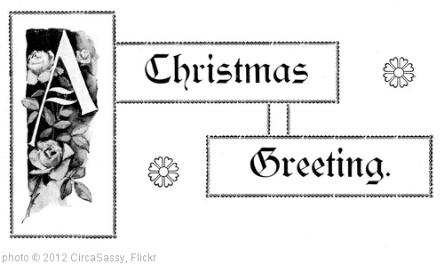 'A Christmas greeting (1892)' photo (c) 2012, CircaSassy - license: http://creativecommons.org/licenses/by/2.0/