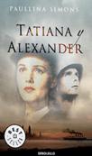 Tatiana y Alexander, de Paullina Simons