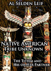 Native American Tribe Unknown The Totem And His Or Her Partner