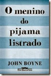 O Menino do Pijama Listrado - John Boyne.