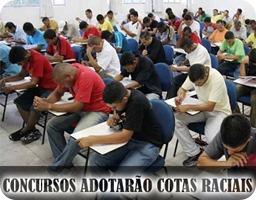 CONCURSO ADOTARÁ COTAS RACIAIS