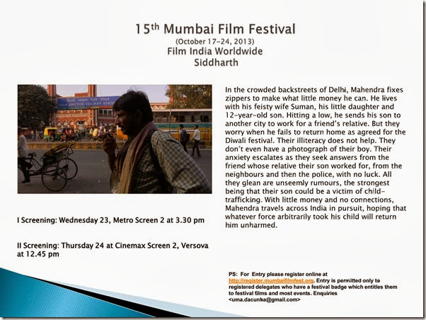 15th Mumbai Film Festival (October 17-24, 2013) Film India Worldwide  Siddharth