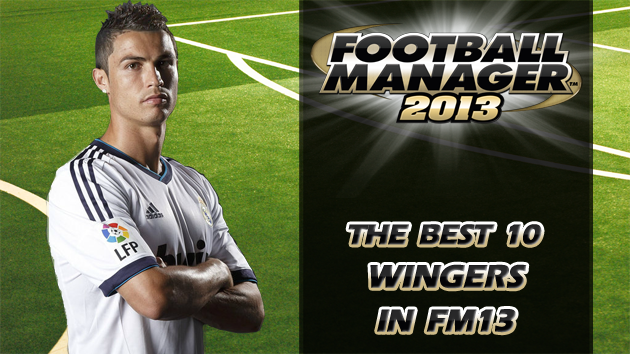 The Best 10 Wingers In Football Manager 2013