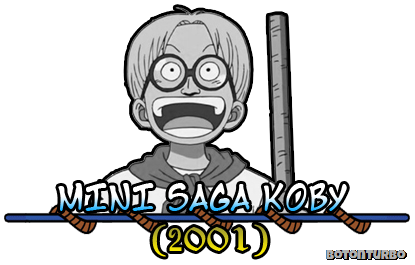 One Piece - Mini Saga Koby