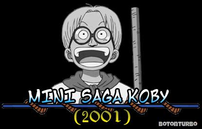 One Piece - Mini Saga Koby