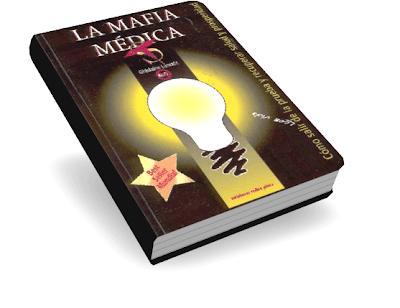 LA MAFIA MÉDICA, Ghislaine Lanctôt [ Libro ] – El millonario negocio de la medicina y la industria farmacéutica