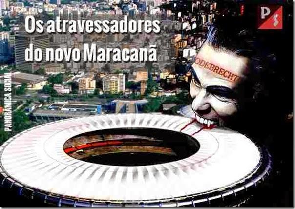 Os atravessadores do novo Maracanã