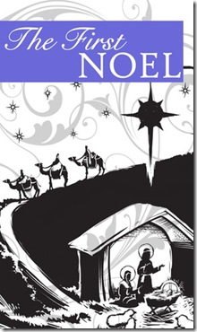 The First Noel Graphic