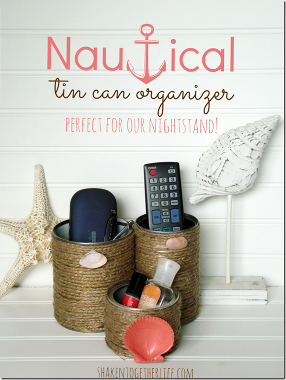 nautical-tin-can-organizer-perfect-for-our-nightstand-768x1024