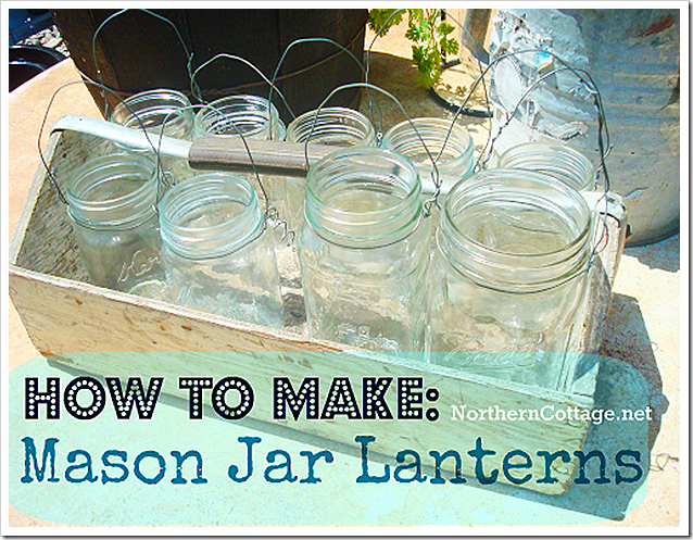 how to make mason jar lanterns at northerncottage