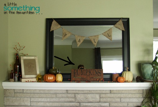 Fall Mantel Photo Bomb Arrow