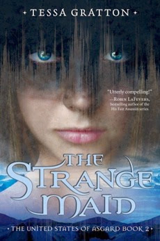 The Strange Maid - Tessa Gratton