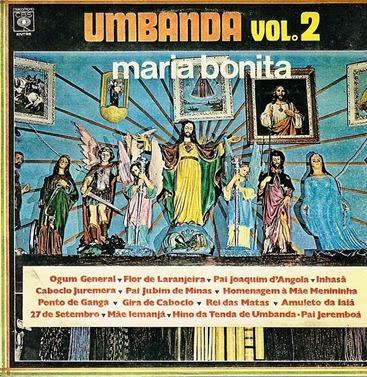 Baixe o disco Umbanda Vol. 2 - Maria Bonita grátis