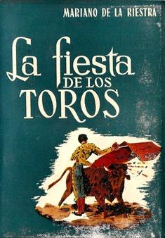 La fiesta de los toros Mariano de la Riestra 001