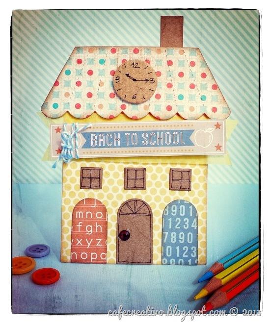 cafe-creativo - big shot - card back to school - casetta