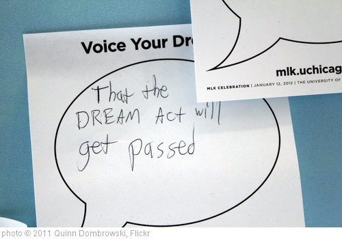 'DREAM act' photo (c) 2011, Quinn Dombrowski - license: http://creativecommons.org/licenses/by-sa/2.0/